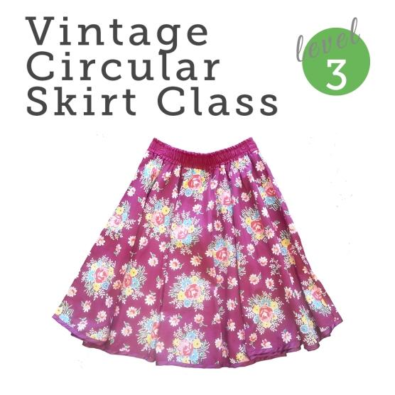 http://bobbinandink.com/classes/sewing/level3/vintage-circular-skirt-class/
